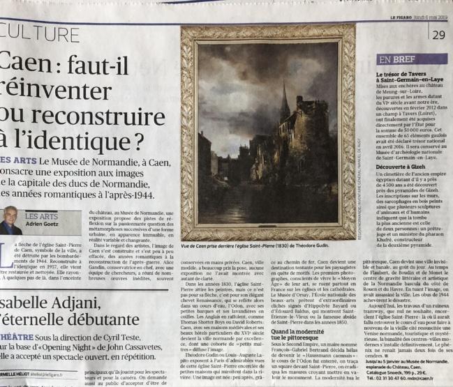 Bel article de Adrien GOETZ paru dans Le Figaro du lundi 6 mai 2019 qui évoque l'exposition «Caen en images» au Musée de Normandie
