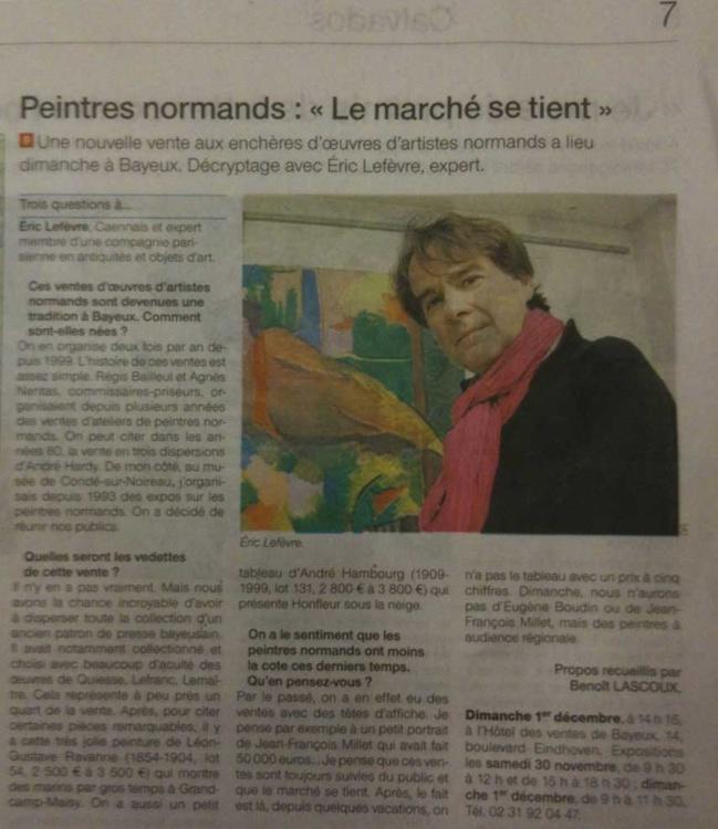 Vu dans Ouest France Calvados 29 nov 2013 : Une nouvelle vente aux enchères d'œuvres d'artistes normands a lieu dimanche à Bayeux. Décryptage avec Eric Lefèvre, expert.