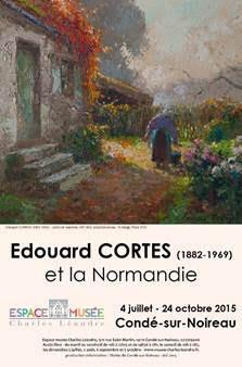 Exposition Edouard Cortès et la Normandie : Musée Charles LÉANDRE 4 juillet 24 octobre 2015