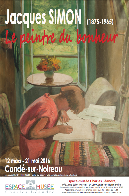 Exposition Jacques Simon : Musée Charles LÉANDRE Condé sur Noireau 12 mars - 21 mai 2016