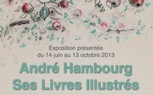 André Hambourg Ses Livres Illustrés - Exposition Musée Quesnel-Morinière Coutances - 15 juin au 15 octobre 2013